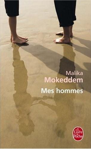 mes hommes malika mokeddem